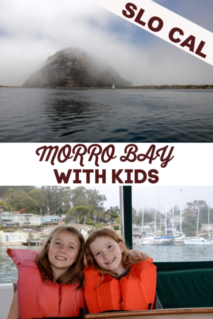 SLO CAL with kids - top tips for exploring Morro Bay and SLO Cal with kids #slocal #morrobay #californiaroadtrip #travelwithkids #familytravel
