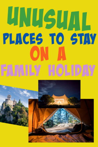 Collage of unusual places to stay on a family holiday